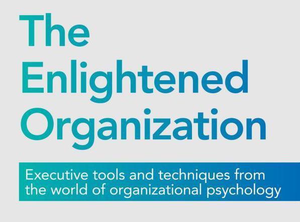 Reactive Leadership v's serving Purpose: The Enlightened Organization: